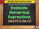 How to Pass the Math FSA - Evaluate Numerical Expressions - MAFS.5.OA.1.1