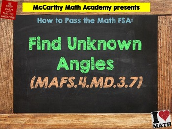How to Pass the Math FSA - Find Unknown Angles - MAFS.4.MD