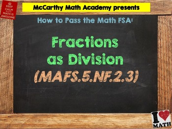 How to Pass the Math FSA - Fractions as Division - MAFS.5.