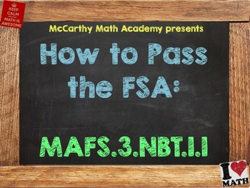 How to Pass the Math FSA - Rounding - MAFS.3.NBT.1.1 (Test Prep)
