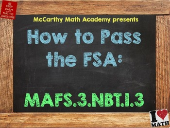 How to Pass the Math FSA -Multiply by Multiples of 10-MAFS.3.NBT.1.3 (Test Prep)