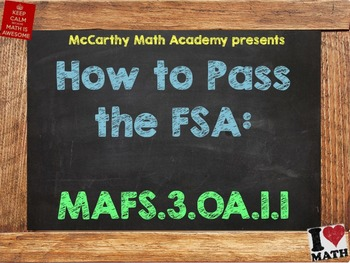 How to Pass the Math FSA - Multiplication MAFS.3.OA.1.1 (3rd Grade Test Prep)