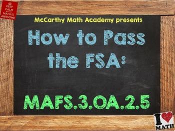 How to Pass the Math FSA - Multiplication Properties - MAFS.3.OA.2.5 (Test Prep)