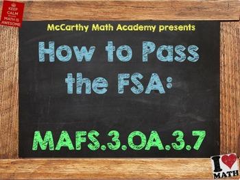 How to Pass the Math FSA - Multiply & Divide Fluently- MAFS.3.OA.3.7 (Test Prep)