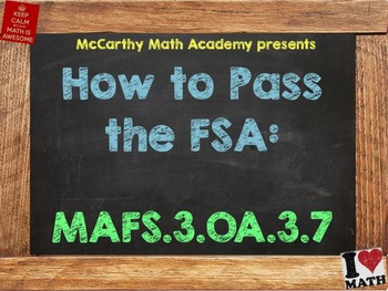 How to Pass the Math FSA - Multiply & Divide Fluently- MAF