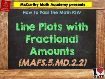 How to Pass the Math FSA - Line Plots with Fractional Amounts - MAFS.5.MD.2.2