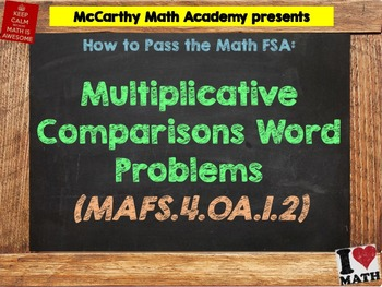 How to Pass the Math FSA - Mult. Comparisons Word Problems - MAFS.4.OA.1.2