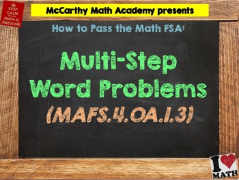 How to Pass the Math FSA - Multi-Step Word Problems MAFS.4.OA.1.3 (Test Prep)