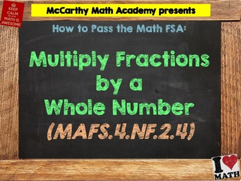How to Pass the Math FSA - Multiply Fractions by a Whole N