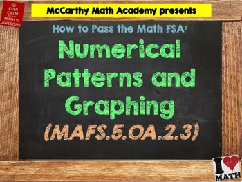 How to Pass the Math FSA - Numerical Patterns and Graphing - MAFS.5.OA.2.3