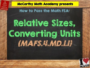 How to Pass the Math FSA - Relative Sizes, Converting Units - MAFS.4.MD.1.1