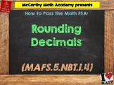 How to Pass the Math FSA - Rounding Decimals - MAFS.5.NBT.1.4 (Test Prep)