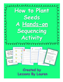 How to Plant Seeds - A Hands-On How-To/Sequencing Activity