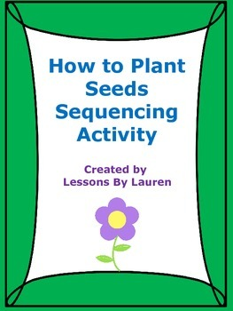 How to Plant Seeds Sequencing Activity