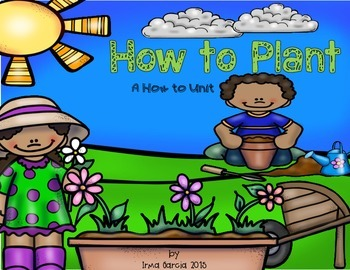 How to Plant - a How to Unit