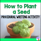 Procedural Writing: How to Plant a Seed