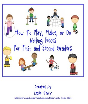 "How to ""Play"", ""Make"", or ""Do"" Writing Pieces"