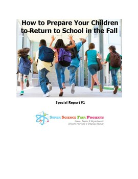 How to Prepare Your Children to Return to School in the Fall