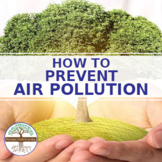 How to Prevent Air Pollution Reading Guide