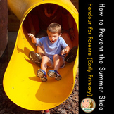 How to Prevent the Summer Slide - Printout for Parents and