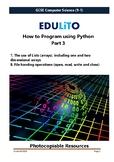 How to Program Using Python - Part 3