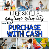 How to Purchase with Cash Life Skill Anytime Activity | Life Skills Activities