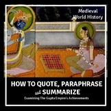 How to Quote, Paraphrase and Summarize Historical Informat