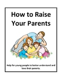 How to Raise Your Parents Thematic Unit - Activities