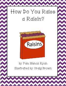 How to Raise a Raisin - Reading Street
