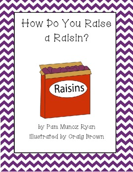 How to Raise a Raisin - Reading Street