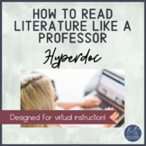 How to Read Literature Like a Professor Hyperdoc