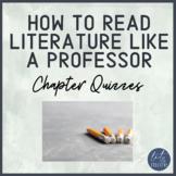 How to Read Literature Like a Professor Quiz Unit - AP Lit or AP Lang