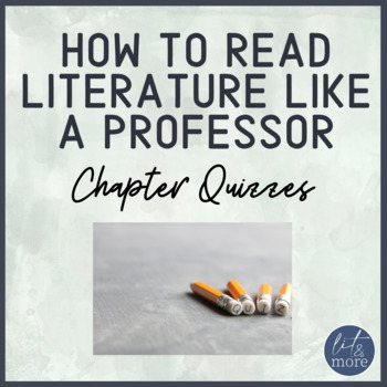 how to read literature like a professor teaching resources