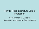 How to Read Literature Like a Professor Summary PowerPoint