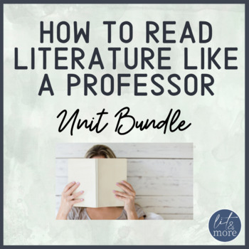 How to Read Literature Like a Professor Unit for AP Lit | Distance Learning