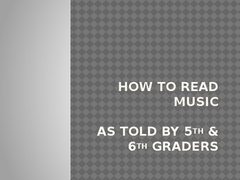 How to Read Music - As told by a 6th Grader