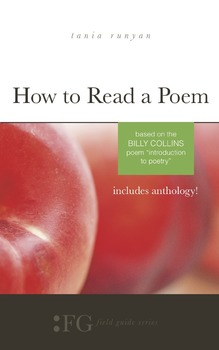 "How to Read a Poem: Based on the Billy Collins Poem ""Intro"