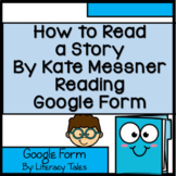How to Read a Story (Read Across America ) Google Form