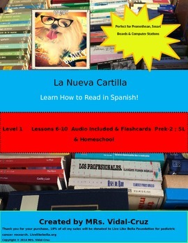 How to Read in Spanish! La Nueva Cartilla PowerPoint w/Audio L-1 lessons 6-10