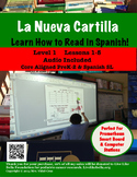 How to Read in Spanish! La Nueva Cartilla  PowerPoint w/audio L-1 lessons 1-5