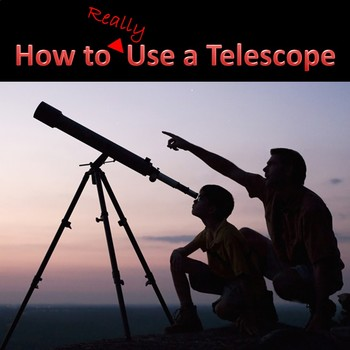 How to Really Use a Telescope