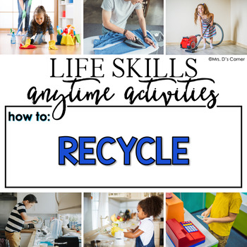 How to Recycle Life Skill Anytime Activity | Recycling Life Skills Activities