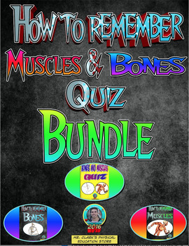 How to Remember Muscles, Bones, and Quiz Bundle