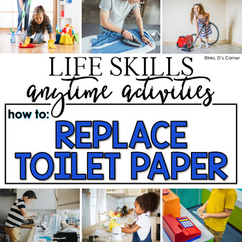 How to Replace Toilet Paper Life Skill Anytime Activity | Life Skills Activities