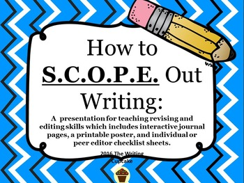 How to S.C.O.P.E. out Writing:  a guide to editing and revising