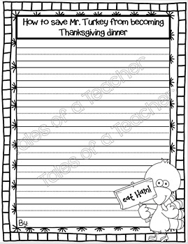 How to Save Mr. Turkey ~ Expository Writing Activity