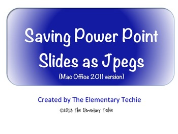 How to Save Power Point Slides as JPEGs