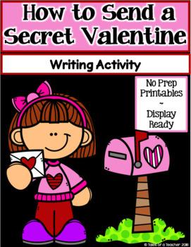 How to Send a Secret Valentine ~ Writing Activity (Valentine's Day)