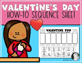 How to Send a Valentine Sequence Sheet for Kindergarten & First Grade