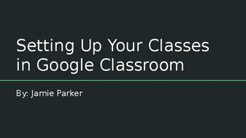 How to Set Up Your Google Classroom Classes